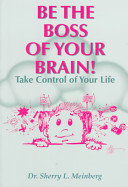 Be The Boss Of Your Brain