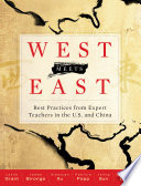 West Meets East  Best Practices from Expert Teachers in the U S  and China