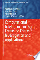 Computational Intelligence in Digital Forensics  Forensic Investigation and Applications