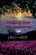 Walking Into the Unknown