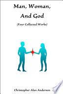 Man Woman And God