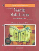 Coding Practice Supplement To Accompany Mastering Medical Coding