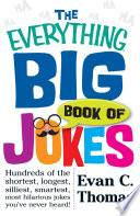 The Everything Big Book Of Jokes