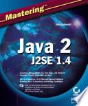 Mastering Java 2  J2SE 1 4