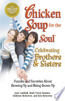 Chicken Soup for the Soul Celebrating Brothers and Sisters Book PDF