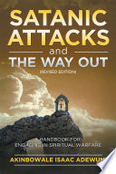 Satanic Attacks And The Way Out