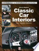 How to Restore Classic Car Interiors