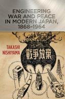 download ebook engineering war and peace in modern japan, 1868–1964 pdf epub