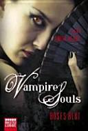 Vampire souls - böses Blut