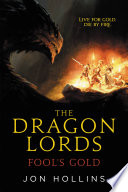 The Dragon Lords  Fool s Gold