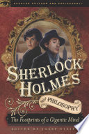 Sherlock Holmes and Philosophy