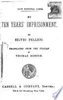 My Ten Years  Imprisonment