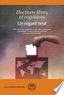 Elections libres et régulières - Un regard neuf