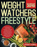 Weight Watchers Freestyle Cookbook 2019 The Ultimate Ww Smart Points Cookbook With Easy And Delicious Ww Smart Points Recipes For Rapid Weight Loss