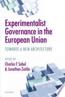 Experimentalist Governance in the European Union