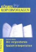 Deutsch-Abitur: Die vergleichende Gedichtinterpretation