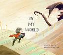 In My World by Jillian Ma