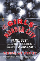 The Girls of Murder City Book PDF