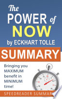 Summary of The Power of Now by Eckhart Tolle