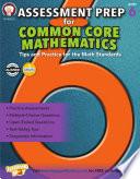 Assessment Prep for Common Core Mathematics, Grade 6