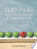 100 Top Picks For Homeschool Curriculum book