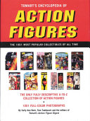 Tomart s Encyclopedia of Action Figures
