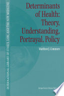Determinants of Health  Theory  Understanding  Portrayal  Policy