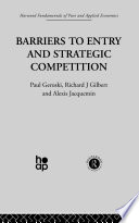 Barriers to Entry and Strategic Competition