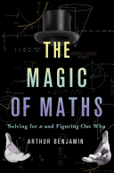 Ebook The Magic of Maths Epub Benjamin Arthur,Arthur Benjamin Apps Read Mobile