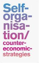 Self organisation  counter economic strategies