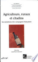 Agriculteurs, ruraux et citadins