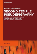 Second Temple Pseudepigraphy : of second temple pseudepigraphy, one may ask why...