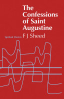 Confessions of Saint Augustine Original And In A Subtle