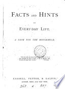 Facts and Hints for Every day Life