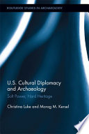 United States Cultural Diplomacy and Archaeology