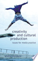 Creativity and Cultural Production