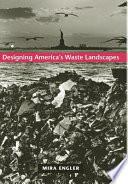 Designing America s Waste Landscapes