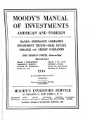 Moody S Manual Of Investments American And Foreign Banks Insurance Companies Investment Trusts Real Estate Finance And Credit Companies
