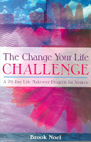 The Change Your Life Challenge