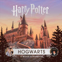 Harry Potter  Hogwarts  A Movie Scrapbook