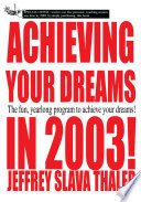 Achieving Your Dreams in 2003