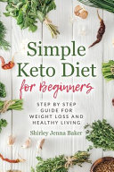 Simple Keto Diet For Beginners