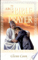 The ABC s of Bible Prayer