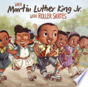 When Martin Luther King Jr Wore Roller Skates
