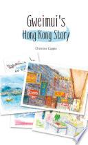 Gweimui s Hong Kong Story