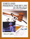 Torts and Personal Injury Law for the Paralegal