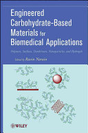 Engineered Carbohydrate Based Materials for Biomedical Applications