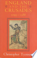 England and the Crusades  1095 1588
