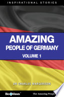 Amazing People of Germany - A Short eBook