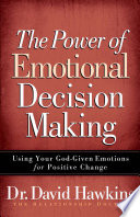 The Power Of Emotional Decision Making